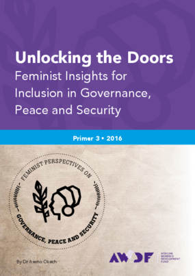 Unlocking the Doors Feminist Insights for Inclusion in Governance, Peace and Security