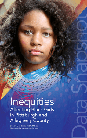 Inequities Affecting Black Girls in Pittsburgh and Allegheny County