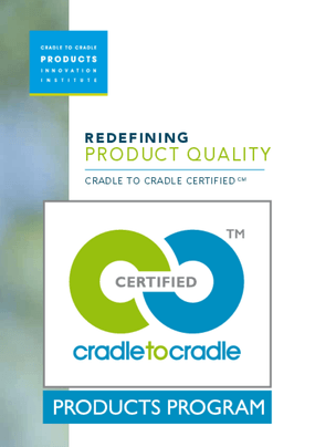Redefining Product Quality: Cradle to Cradle Certified