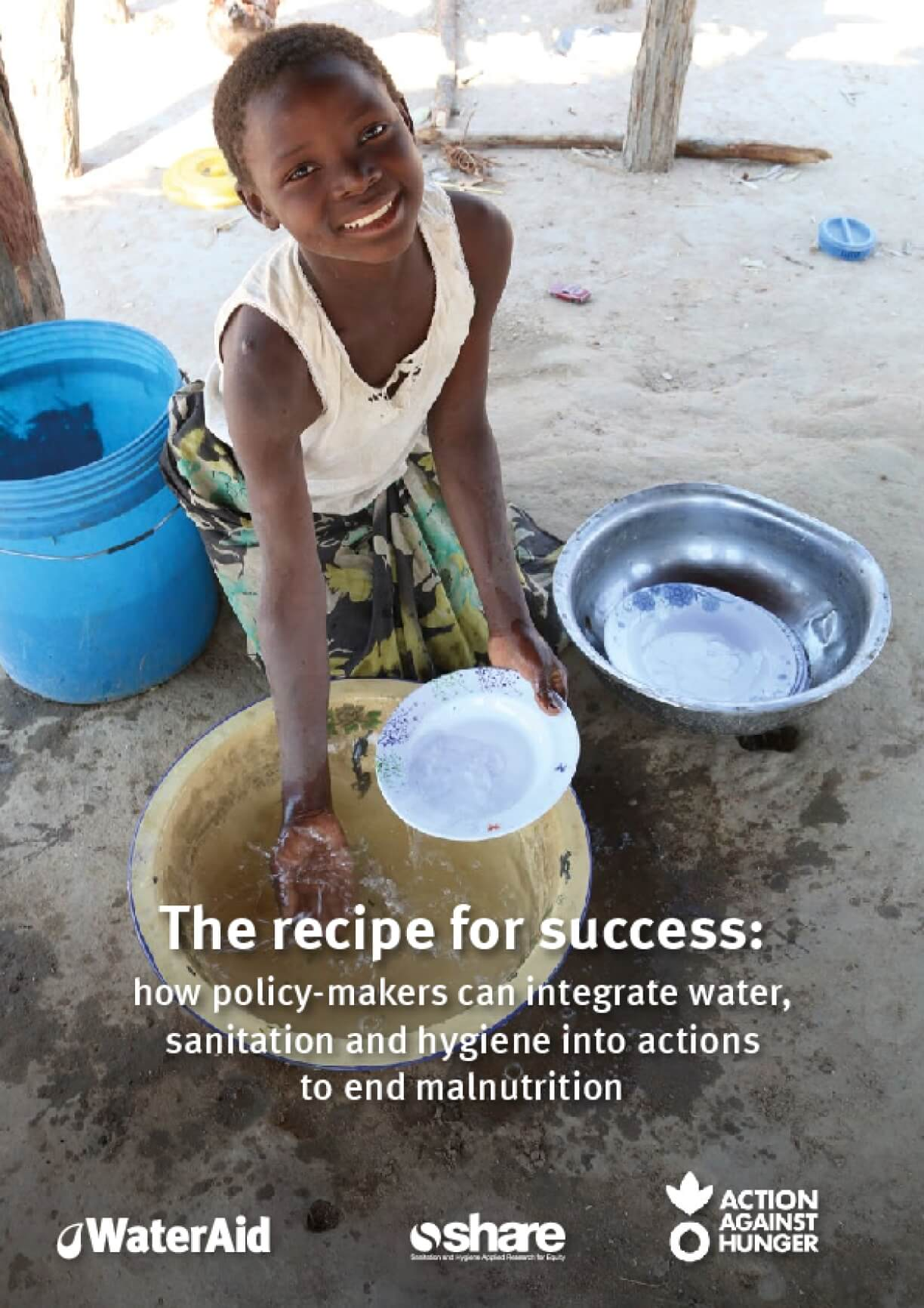 The Recipe for Success: How Policy-makers Can Integrate Water, Sanitation and Hygiene Into Actions to End Malnutrition