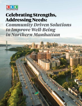 Celebrating Strengths, Addressing Needs: Community Driven Solutions To Improve Well-Being In Northern Manhattan