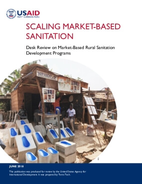 Scaling Market-Based Sanitation: Desk Review on Market-Based Rural Sanitation Development Programs