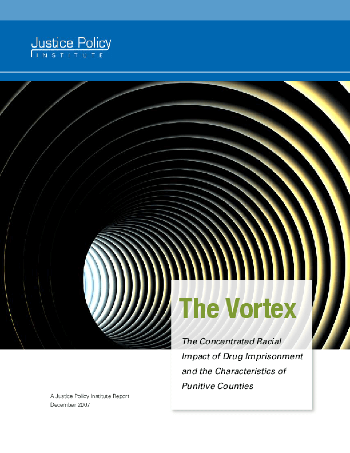 The Vortex: The Concentrated Racial Impact of Drug Imprisonment and the Characteristics of Punitive Counties